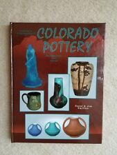 Collector's Encyclopedia of Colorado Pottery by Carol & Jim Carlton