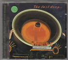 THE LAST DROP - where were you living year from you CD