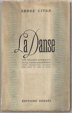 """La Danse"", by Serge Lifar,Signed & Inscribed 1st Edition, 1938, COA UACC RD 036"
