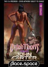 (WK34) DEJAH THORIS VS JOHN CARTER OF MARS #2A - PARRILLO - PREORDER AUG 25TH