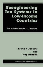 Reengineering Tax Systems in Low-Income Countries:An Application to Nepal