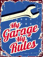 MY GARAGE MY RULES SIGN RETRO VINTAGE STYLE 8x10in 20x25cm pub bar shop art