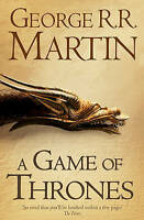 A Game of Thrones (Reissue) (A Song of Ice and Fire, Book 1), Martin, George R.R