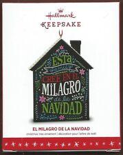 2016 Hallmark Keepsake EL MILAGRO DE LA NAVIDAD Ornament  NIB