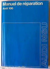 Manuel de réparation Audi  100  - Edition Juin 1974 - Audi NSU