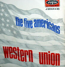 "THE FIVE AMERICANS RARE I° RECORD 7"" ITALY PS WESTERN UNION -NOW THAT IT'S OVER"