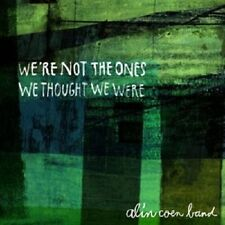 ALIN COEN BAND - WE'RE NOT THE ONES WE THOUGHT WE WERE  CD 12 TRACKS  POP  NEU