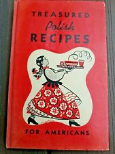 Vintage 1948 1st Edition Treasured Polish Recipes for Americans HC