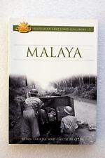 Malaya: Australian Army Campaigns Series 5 Brian Farrell & Garth Pratten WWII