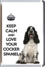 KEEP CALM and LOVE YOUR COCKER SPANIEL Blue Roan Spaniel Dog image Fridge Magnet