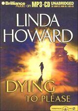 Linda HOWARD / _____   DYING TO PLEASE        [ Audiobook ]