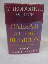 Theodore H. White CAESAR AT THE RUBICON Atheneum 1968 First Edition HC/DJ