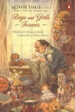 Boys and Girls Forever: Children's Classics from Cinderella to Harry-ExLibrary