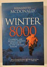 Winter 8000: Climbing The World's Highest Mountains Hiking Book Adventure