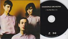 INNERSPACE ORCHESTRA ONE WAY GLASS RARE 1 TRACK PROMO CD