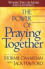 The Power of Praying Together a Christian book by Stormie Omartian FREE SHIPPING