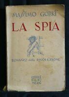 LA SPIA. Massimo Gorki. Bietti.