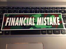FINANCIAL MISTAKE CAR slap STICKER jdm drift stance lowered car sticker decal