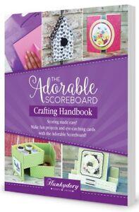 Hunkydory - The Adorable Scoreboard CRAFTING HANDBOOK Volume 1