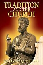 """""""Tradition and the Church"""" by George Agius (Tan Books 2005 Paperback)"""
