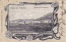 K 605 - SELTENE LITHO GRUSS AUS Tsingtau,Lazarett und Feldlazarett,1903 gelaufen
