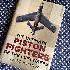 ULTIMATE PISTON FIGHTERS LUFTWAFFE Miranda Focke Wulf Heinkel More! HC Book