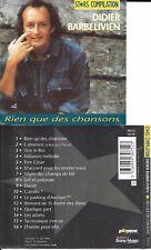 RARE CD 16T DIDIER BARBELIVIEN RIEN QUE DES CHANSONS STARS COMPILATION 1991