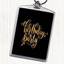 Black Gold Birthday Party Quote Bag Tag Keychain Keyring