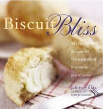 Biscuit Bliss: 101 Foolproof Recipes for Fresh and Fluffy Biscuits in Just Minut