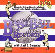Baseball On Record - by Michael G Corenthal