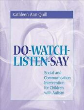 DO-WATCH-LISTEN-SAY: Social and Communication Intervention for Children with Aut