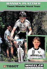 CYCLISME  carte cycliste HANNES PLATTNER équipe TISSOT WHEELER WORLD TEAM