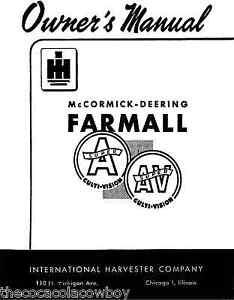 FARMALL SUPER A SUPER AV Owner Operator manual IH 1-004-135-R1 (12/1947)