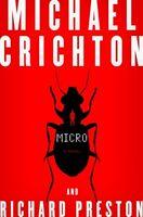 Micro: A Novel by Michael Crichton, Richard Preston