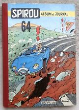 Spirou Recueil 64 1957 ed française TTBE Franquin Gil Jourdan Johan et Pirlouit