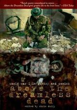 Above the Dreamless Dead : World War I in Poetry and Comics by Various...