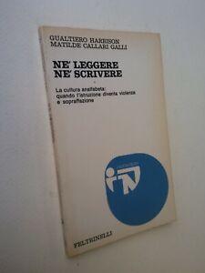 Harrison - Callari Galli:  NE LEGGERE NE SCRIVERE, Feltrinelli 1974, scuola