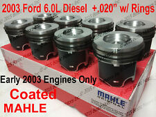2003 ONLY Ford 6.0 6.0L Diesel Pistons +.020 Coated w/ Rings Set/8 MAHLE Clevite