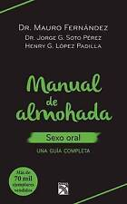 NEW Manual de almohada. Sexo oral (Spanish Edition) by Mauro Fernández