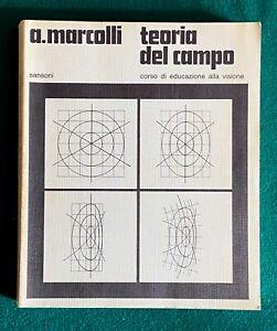 Attilio Marcolli - Teoria del campo. Corso di educazione alla visione - Sansoni