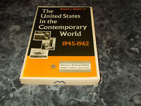 The United States in the Contemporary World, 1945-1962 Richard L Watson Trade pa
