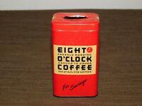 "VINTAGE KITCHEN  3 3/4"" HIGH EIGHT O'CLOCK COFFEE TIN COIN SAVINGS BANK"