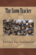The Snow Tracker  (ExLib) by Barbara Sweetwood