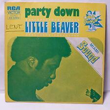 LITTLE BEAVER Party down XB 02004
