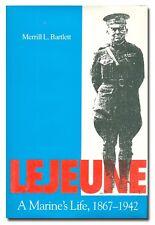 Lejeune by Merrill L. Bartlett HB 1991 USMC Marines  W7
