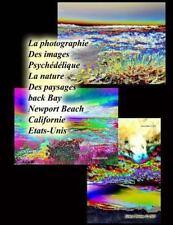 La Photographie des Images Psychédélique la Nature des Paysages Back Bay...