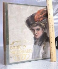 1908 BOOK OF SWEETHEARTS Women COLOR PLATES Fashion 1ST Ed LOVE Romance RARE