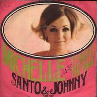 "Santo & Johnny Vinile 7"" 45giri Michelle / Tender Is The Night Nuovo"