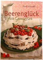 Beerenglück für Genießer + Backbuch / Kochbuch + Leckere Rezepte mit Beeren (47)