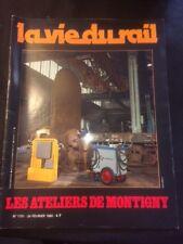La vie du rail n°1731 du 24/02/1980 les ateliers de montigny